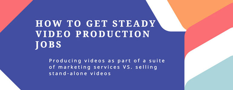 video-production-jobs-how-to